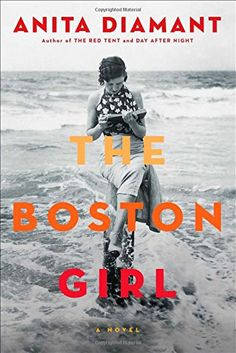The Boston Girl: A Novel by Anita Diamant, finished June 2015. An easy read. I didn't find there to be much of an arc in this story, put I enjoyed the telling of one woman's life.