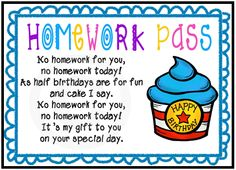 Homework pass as a birthday gift for students. Birthday and Half Birthday. Color and Black & White. ($)