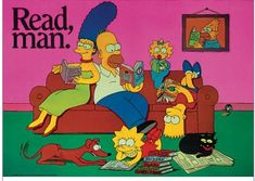 "Poster:  The Simpsons: ""Read, man."""