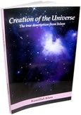 CREATION OF THE UNIVERSE  http://www.muslimzon.com/Creation-of-the-Universe_p_2292.html   Contact Us: Phone: 505-510-2843 www.muslimzon.com