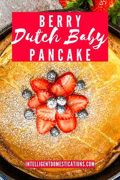 Dutch Baby Pancake Easy Recipe Baby Pancakes, Pancakes Easy, Breakfast Casserole, Breakfast Recipes, Dutch Baby Pancake, Christmas Breakfast, Fresh Fruit, Berries, Brunch