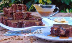 7gramas de ternura: Brownies de Chocolate e Molho Toffee