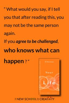 Are you open to be challenged? ⇒ Download for free #ChooseYourLife of #TheNewSchoolOfCreativity