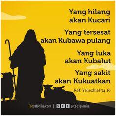 """""""Yang hilang akan Kucari, Yang tersesat akan Kubawa pulang..."""" (Ref: Yeh 34:16) ~ Teesalonika Card"""