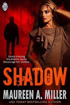 SHADOW (BLUE-LINK Book 1) by [Miller, Maureen A.]