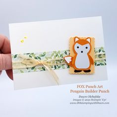 Animal Punch Art Fox using Penguin Builder Punch card from Dawn Olchefske #dostamping #HowdSheDOthat #stampinup #punchart p Wood Patterns, Punch Art, Paper Pumpkin, Coordinating Colors, Fall Harvest, Red Apple, Project Yourself, Stampin Up Cards, Note Cards