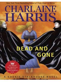 ☆ Dead and Gone - Book 9 - By Charlaine Harris ☆