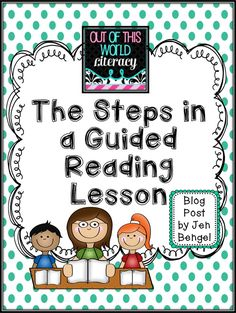 The Steps in a Guided Reading Lesson - Kindergarten Lesson Guided Reading Lesson Plans, Guided Reading Activities, Guided Reading Groups, Reading Centers, Reading Workshop, Kindergarten Reading, Reading Skills, Teaching Reading, Reading Strategies