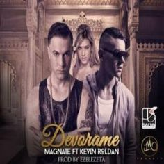 Descargar MP3 Magnate Ft. Kevin Roldan - Devorame Gratis
