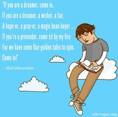 Dreamers quote via www.Edutopia.org