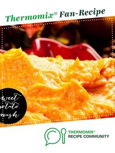 Recipe Sweet Potato Mash by Italian Stallion, learn to make this recipe easily in your kitchen machine and discover other Thermomix recipes in Side dishes. Baked Potato Recipes, Paleo Recipes, Healthy Nutrition, Healthy Meals, Kitchen Machine, 5 Recipe, Mashed Sweet Potatoes, Recipe Community, Main Meals