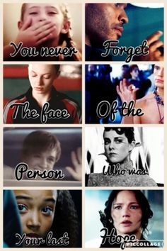 Katniss was all of these peoples last hope and most of them died rip prim and rue