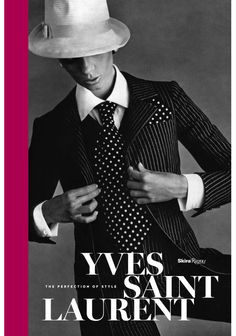 Yves Saint Laurent - The Perfection of Style livre mode exposition seattle