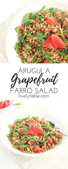 A delicious and wholesome salad made with whole grain farro, sweet ruby grapefruit, arugula, hazelnuts and a grapefruit champagne vinaigrette. It's the perfect healthy side dish or lunch! (vegan) | via livelytable.com