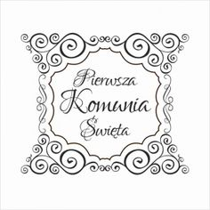 Stempel - Pierwsza Komunia Święta - ramka CraftyMoly First Communion, Projects To Try, Printables, Templates, Scrapbooking, Cards, Google, Patterns, Christening