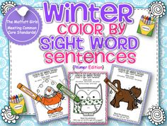 Winter Color by Sight Word Sentences (Primer) product from The Moffatt Girls on TeachersNotebook.com