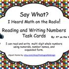 This is a center activity with 8 task cards that have announcements made on the radio that include numbers.  The students have to write the numbers...