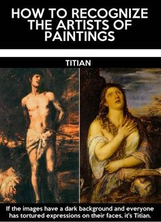 How To Recognize The Artists Of Paintings - seriously funny & TRUE.  The Putin reference is my personal favorite.