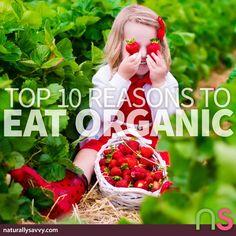 Do you eat organic food? Need a reason why you should? We've got ten.