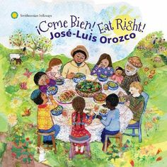 Jose-Luis Orozco brings kids a CD filled with lively songs, culture and the important message to eat well. Try Eat Right! ¡Come bien! for Spanish learners. http://www.spanishplayground.net/jose-luis-orozco-come-bien-eat-right/