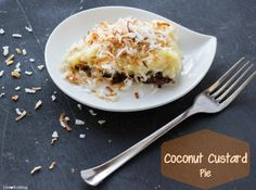 Coconut custard pie - whipped cream on top made this even better!