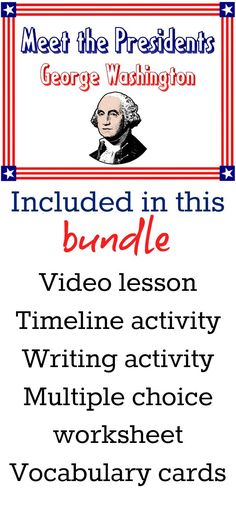 If you are looking for a new, fresh, and fun way to introduce the United States Presidents to your students, look no further! Meet the Presidents offers your students a humorous, factual, and fun way to get to know our U.S. Presidents. After watching this goofy and informative video, your students won't forget the President they just learned about! This bundle includes a Meet the Presidents episode featuring our first U.S. President, George Washington. Accompanying this video in the bundle…