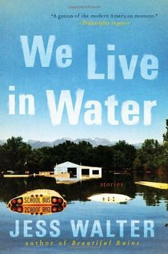 We Live in Water: Stories by Jess Walter, http://www.amazon.com/dp/0061926620/ref=cm_sw_r_pi_dp_yaFTrb18QZNBX