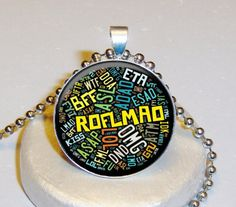 Internet Slang Necklace $5.00 - Personalized With Your Image $10.00 at www.pifs.etsy.com