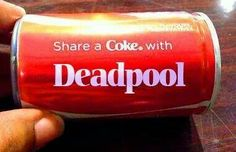 Hey Wade, I found a coke and it has YOUR name on it!!!