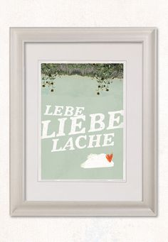 Live, Love, Laugh // Lebe, Liebe, Lache #german