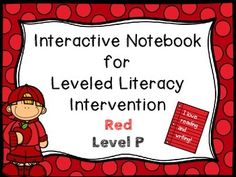In this product you will receive interactive activities that coordinate with each lesson of the Red Level P LLI (Leveled Literacy Intervention) kit--Lessons 129-152. I have always loved the idea of interactive notebooks because I think they are so handy in reviewing skills and writing with students.