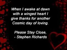 When I awake at dawn quote by Stephen Richards.