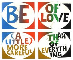 Design Envy · Consider Everything an Experiment: Sister Corita Kent; + art rules for a student