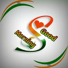 Good morning To you Good Morning Gift, Good Morning Sunday Images, Good Morning Beautiful Images, Good Morning Flowers, Morning Pictures, Happy Republic Day Wallpaper, Independence Day Gif, Indian Flag Images, Indian Flag Wallpaper