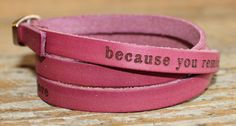"""Story People wrist wrap, $28. """"Because you remind me of everything there is in this world to love."""""""