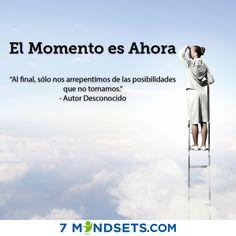 El Momento es Ahora #7mindsets #elmomentoesahora