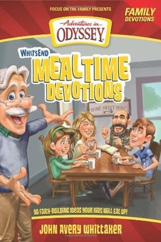 Whit\'s End Mealtime Devotions: 90 Faith-Building Ideas Your Kids Will Eat Up! (Adventures in Odyssey Books), http://www.amazon.com/dp/1589976762/ref=cm_sw_r_pi_awd_D3R4rb016F3DA