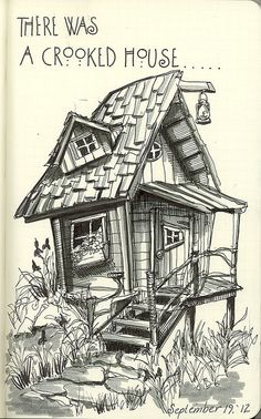 Crooked House 091912 is part of pencil-drawings - Brush pens in Moleskine sketchbook Moleskine Sketchbook, Arte Sketchbook, House Sketch, House Drawing, Pencil Art Drawings, Art Drawings Sketches, Crooked House, Illustration Noel, Playhouse Plans