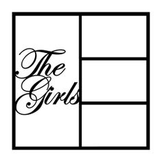 The Girls Scrapbooking Die Cut Overlay