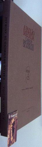 A Paixão Medida - Ilustrado - Editora: Alumbramentos Ano: 1980  1ª edição. Ilustrado com desenhos de autoria de Emeric Marcier. Vinhetas das letras capitulares extraídas de gravuras dos séculos XV e XVI. Livro acondicionado em caixa original executada por Mauro Bellintani. Tiragem de 643 exemplares. Exemplar assinado pelo autor e pelo ilustrador. preço R$1.600