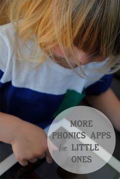 +More Phonics Apps for Little Ones...