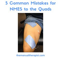 NMES, neuromuscular electrical stimulation, quadriceps, e-stim, themanualtherapist.com