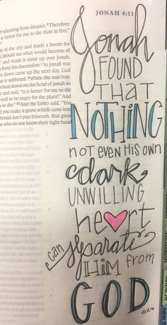 Jonah - Isn't this beautiful? How great God's Love is. Though some may drift from Him, He will never let go of you and He will always forgive you and love you unconditionally. Jonah Bible Study, Bible Study Journal, Bible Art, Bible Verses Quotes, Scriptures, Bible Drawing, Bible Doodling, Faith Bible, Bible Knowledge