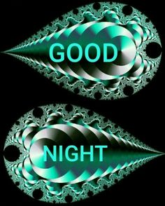 Good night to you. I hope you had a great Easter. I wish we had been together.