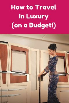 How to Travel in Luxury (on a Budget!)