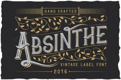"""Here is a classic look label typeface named """"Absinthe"""". It's made in strong and dynamic label style. Font is perfect for any labels design of absinthe, brandy, Design Typography, Typography Fonts, Typeface Font, Cursive Fonts, Alphabet Fonts, Typo Design, Script Lettering, Creative Fonts, Cool Fonts"""