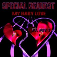 My Baby Love (feat. Rey T) by Special Request in the Microsoft Store