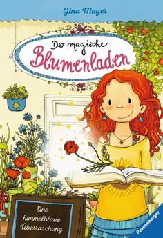 Buy Der magische Blumenladen, Band Eine himmelblaue Überraschung by Gina Mayer, Joëlle Tourlonias and Read this Book on Kobo's Free Apps. Discover Kobo's Vast Collection of Ebooks and Audiobooks Today - Over 4 Million Titles! Illustrator, Himmelblau, Grafik Design, Free Apps, Audiobooks, Disney Characters, Fictional Characters, Ebooks, This Book