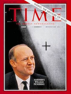 | July 23, 1965 Time Magazine William Pickering. b.1910 - Wellington New Zealand
