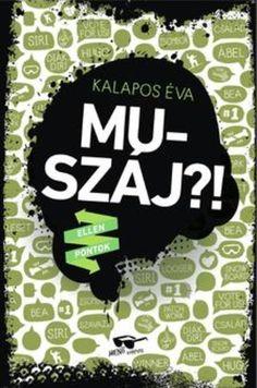 Kalapos Éva: Muszáj?! Thing 1, Book Worms, Good Books, Hug, Great Books, Cuddle, Book Nerd